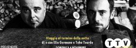 """Elio Germano e Teho Teardo """"Viaggio al termine della notte"""" allo Spazio Tondelli di Riccionene"""