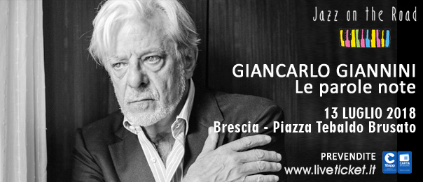 "Giancarlo Giannini ""Le parole note"" al Festival Jazz on the Road a Brescia"