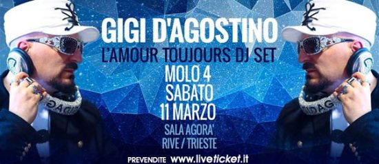 "Gigi D'Agostino ""L'amour Toujours dj set"" al Molo 4 Trieste"