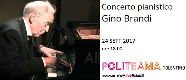 Concerto pianistico Gino Brandi al Politeama di Tolentino