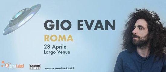 """Gio Evan """"Non contro me"""" a Largo Venue a Roma"""