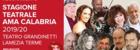 Stagione Teatrale AMA Calabria 19/20 Lamezia Terme