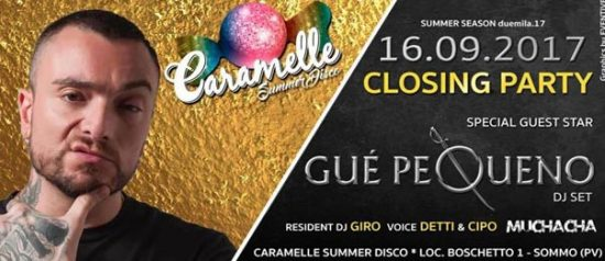 Closing party special guest Gue Pequeno al Caramelle Summer Disco di Boschetto - Sommo