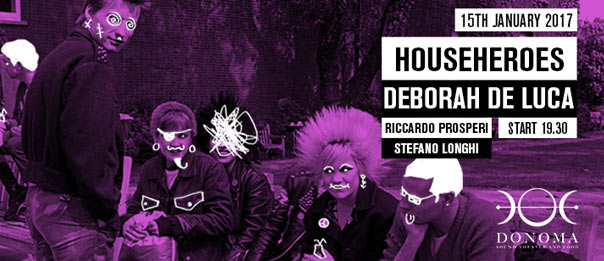 HouseHeroes presents: Deborah De Luca al Donoma di Civitanova Marche