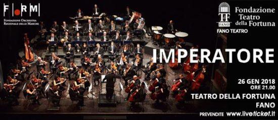 """Orchestra Filarmonica Marchigiana """"Imperatore"""" al Teatro della Fortuna a Fano"""