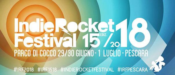 IndieRocket Festival 2018 al Parco Caserma di Cocco a Pescara
