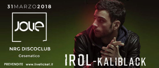 Irol - Kaliblack all'Energy Disco Club a Cesenatico