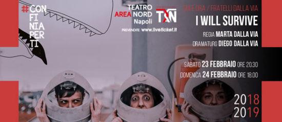 I will survive al Teatro Area Nord di Napoli