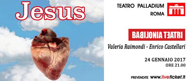 Jesus al Teatro Palladium a Roma