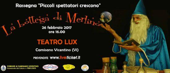 La bottega di Merlino al Teatro Lux di Camisano Vicentino