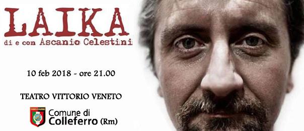 "Ascanio Celestini ""Laika al Teatro Vittorio Veneto di Colleferro"