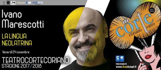 """Ivano Marescotti """"La lingua neolatrina"""" al Teatro CorTe di Coriano"""
