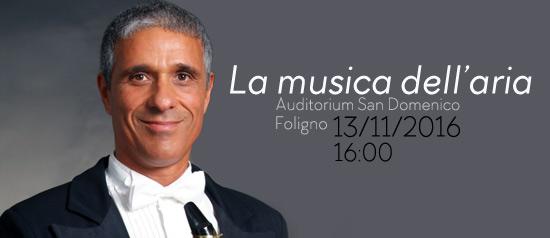 La musica dell'aria all'Auditorium San Domenico di Foligno