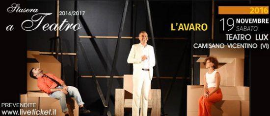 """""""L'avaro"""" al Teatro Lux di Camisano Vicentino"""