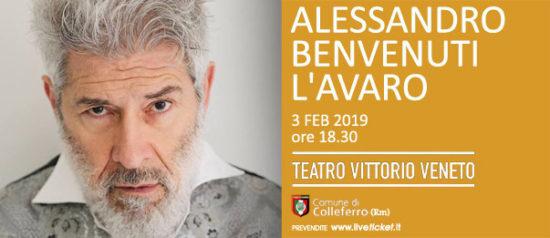 Alessandro Benvenuti - L'Avaro al Teatro Vittorio Veneto di Colleferro