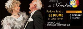 """""""Le Piume"""" al Teatro Lux di Camisano Vicentino"""