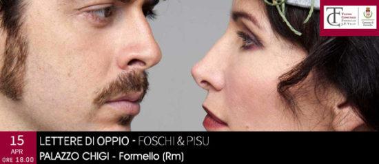 """Foschi & Pisu """"Lettere di Oppio"""" al Palazzo Chigi di Formello"""
