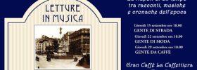 Letture in Musica...con the! al Gran Caffè La Caffettiera a Napoli