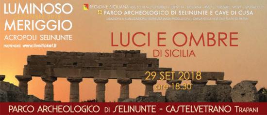 Luci e ombre di Sicilia al Parco Archeologico di Selinunte a Castelvetrano