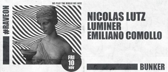 """Nicolas Lutz, Luminér e Emiliano Comollo """"Rave on"""" al Bunker di Torino"""