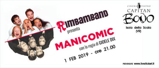 """Rimbamband """"Manicomic"""" al Teatro Capitan Bovo di Isola della Scala"""