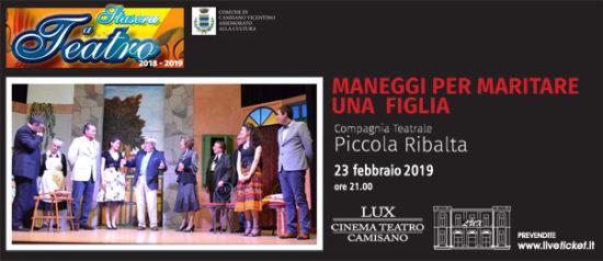Maneggi per maritare una figlia al Teatro Lux di Camisano Vicentino