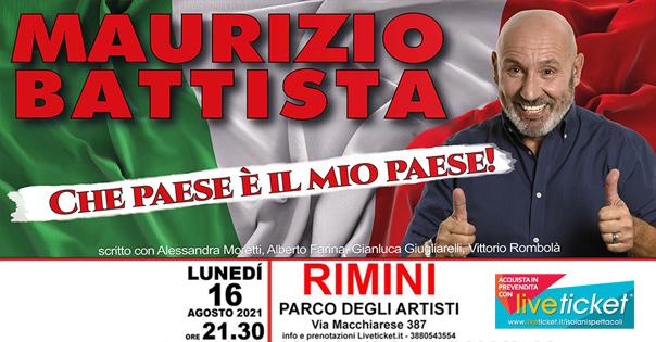 """Maurizio Battista """"Che paese è il mio paese"""" a Rimini"""