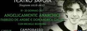 """Michele Riondino """"Angelicamente Anarchici Fabrizio De Andrè e Don Andrea Gallo"""" al Teatro Savoia di Campobasso"""