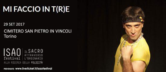 """Isao Festival """"Mi faccio in t(r)e"""" al Cimitero San Pietro in Vincoli a Torino"""