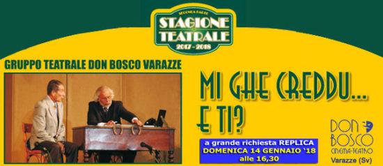 """Replica """"Mi ghe creddo....e ti?"""" al Teatro Don Bosco di Varazze"""