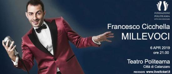 "Francesco Cicchella ""Millevoci"" tonight show al Teatro Politeama di Catanzaro"