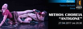 """Mithos Choreia """"Antigone"""" al Teatro Garibaldi di Enna"""