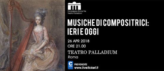 Musiche di compositrici: ieri e oggi al Teatro Palladium a Roma