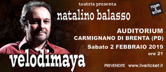 Natalino Balasso - Velodimaya all'Auditorium Comunale di Carmignano di Brenta