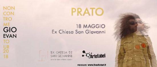 """Gio Evan tour """"Non contro me"""" all'Ex Chiesa di San Giovanni a Prato"""