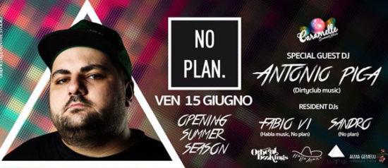 No Plan w// Antonio Pica al Caramelle Summer Disco di Boschetto - Sommo