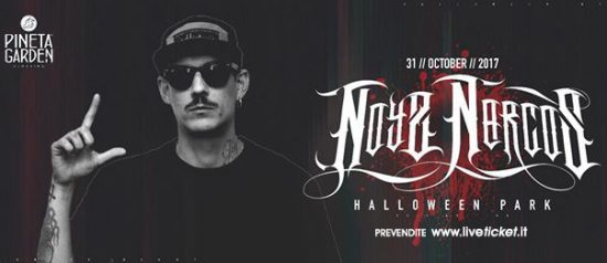 Noyz Narcos - Halloween al Pineta Garden di Sassocorvaro