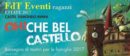 Oh! Che bel Castello a Castel Sismondo di Rimini