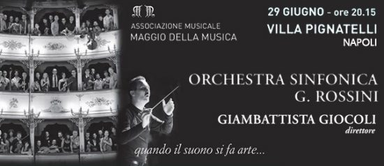 Orchestra Sinfonica G. Rossini e Giambattista Giocoli direttore a Villa Pignatelli a Napoli