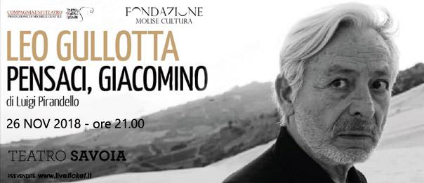 """Leo Gullotta """"Pensaci, Giacomino"""" al Teatro Savoia di Campobasso"""