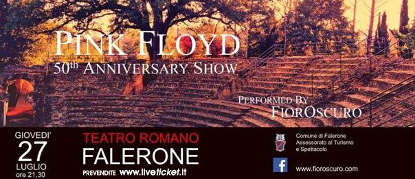 """FiorOscuro """"Pink Floyd 50th anniversary show"""" al Teatro Romano di Falerone"""