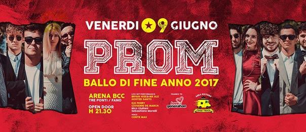 Prom - Ballo di fine anno 2017 all'Arena BCC a Fano