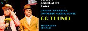 """Rassegna Voci di Sicilia """"Qq ti unci"""" al Teatro Garibaldi di Enna"""