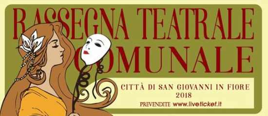 Rassegna teatrale San Giovanni al Cinema Teatro Italia a San Giovanni in Fiore