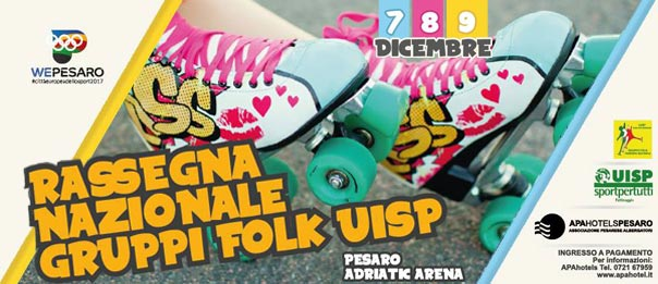 Rassegna Nazionale Pattinaggio Folk UISP all'Vitrifrigo Arena Pesaro