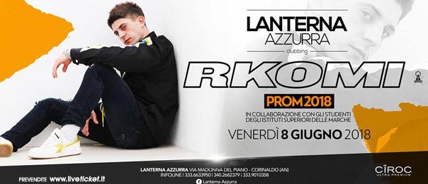 Prom 2018 - Rkomi live alla Lanterna Azzurra di Corinaldo