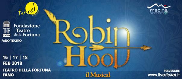 Robin Hood il musical al Teatro della Fortuna a Fano