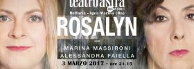 "Marina Massironi e Alessandra Faiella ""Rosalyn"" Teatro Astra di Bellaria Igea Marina"