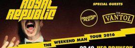 "Royal Republic ""Weekend Man Tour 2016"" all'UFO di Brunico"