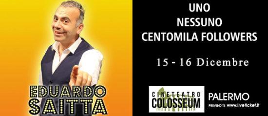 """Eduardo Saitta """"Uno nessuno centomila followers"""" al Cineteatro Colosseum a Palermo"""